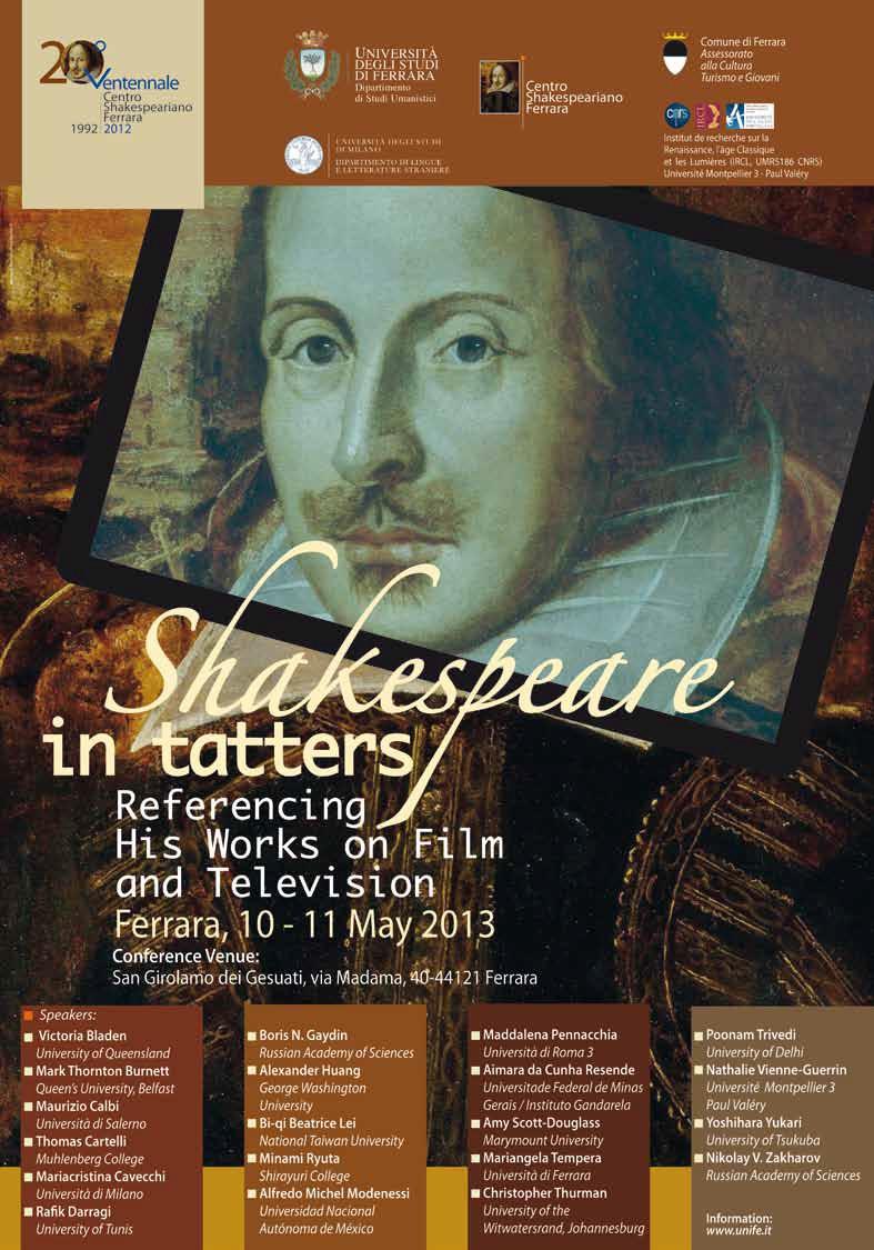 Международная научная конференция «Шекспир в лохмотьях: сопоставление его произведений в кино и на телевидении» (Shakespeare in Tatters: Referencing His Works on Film and Television).