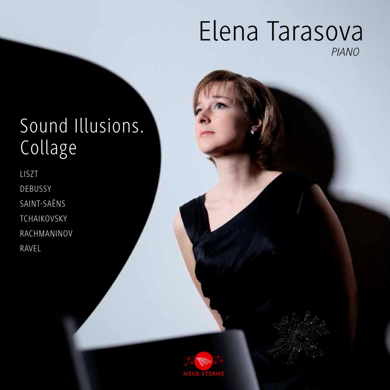 Концерт-презентация альбома «Звуковые иллюзии. Коллаж» Елены Тарасовой